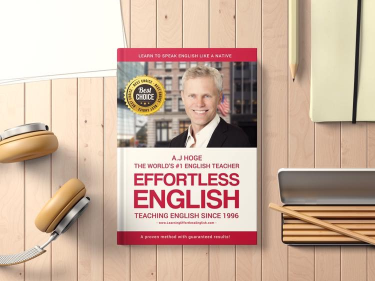 Giáo trình Effortless English Course 2019 (All in One: Book & Full Lessons)