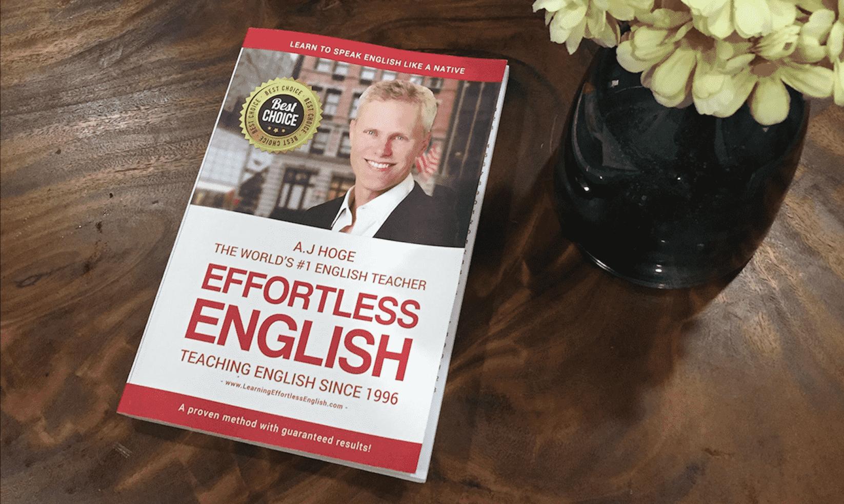 Effortless English Course 2018-2019 (Full): Giáo trình luyện nói tiếng Anh như người Bản ngữ