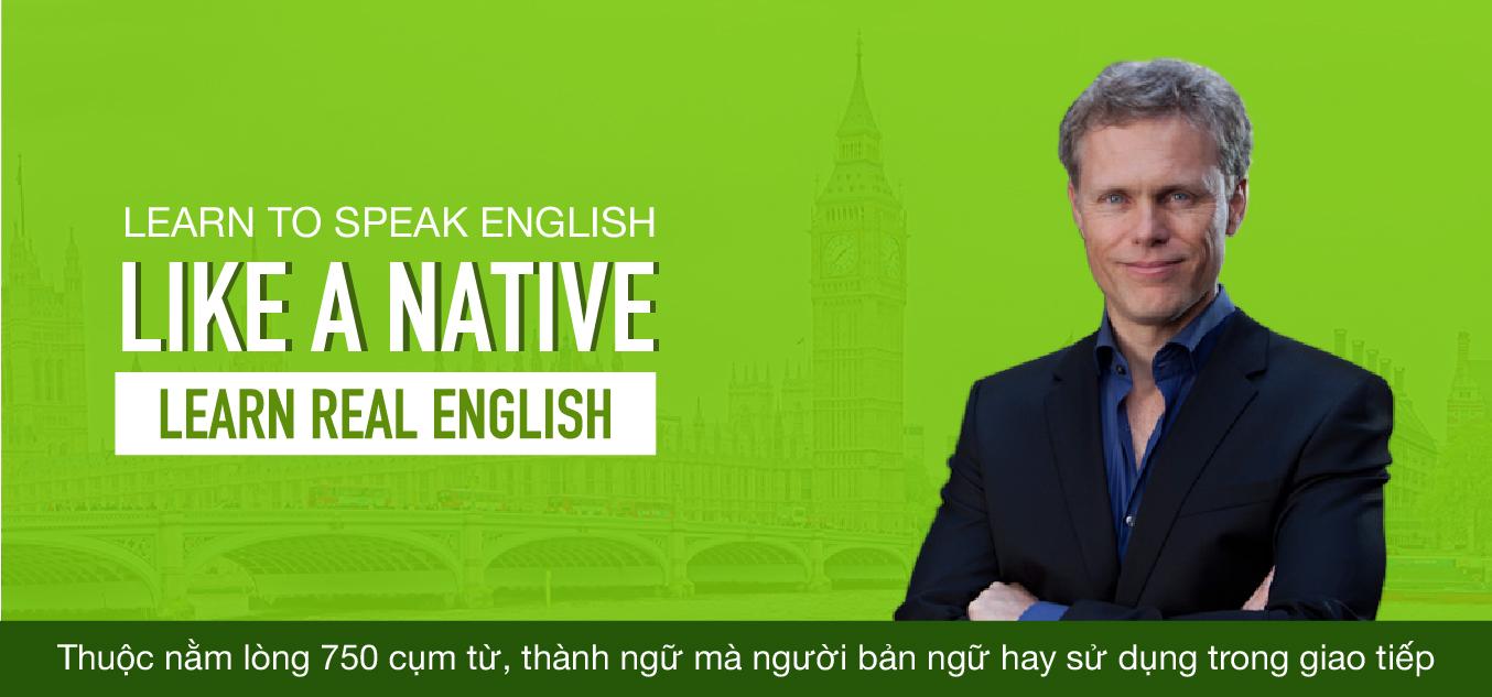 Hướng dẫn học Effortless English (Phần 2: Learn Real English).