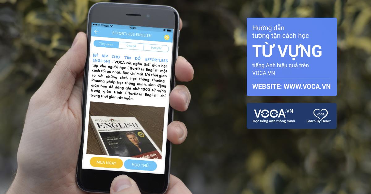 Bản hướng dẫn chi tiết cách học từ vựng tiếng Anh Effortless English trên VOCA.VN